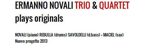 Ermanno Novali TRIO & QUARTET